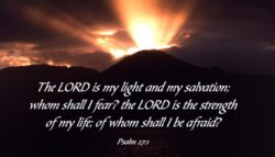 Psalm 27 | The Lord is My Light and Salvation