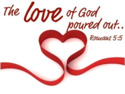 Love of God poured out just for you