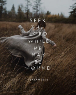 Seek the Lord and Find Him ASAP
