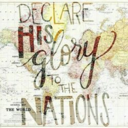 Declare God's Glory to the Nations