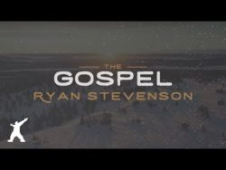 The Gospel (Official Lyric Video) by Ryan Stevenson