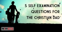 5 Questions For Christian Dads