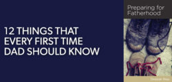 12 Things First Time Dads Should Know