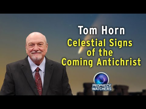 Celestial Signs of the Coming Antichrist
