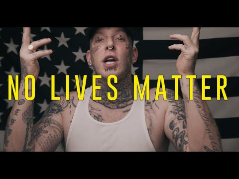 No Lives Matter by Tom MacDonald