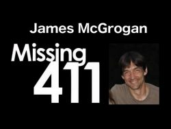 Mysterious disappearance of Doctor James McGrogan by David Paulides