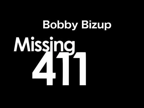 The unusual case of Bobby Bizup going missing